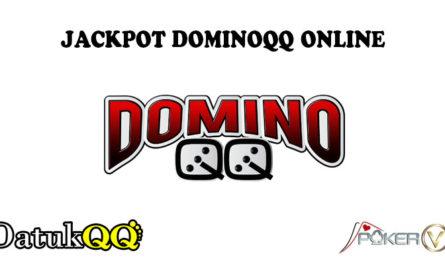 JACKPOT DOMINOQQ ONLINE