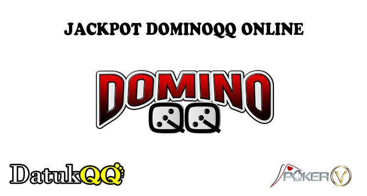 Kenali Jackpot Yang Ada Pada Permainan DominoQQ Online
